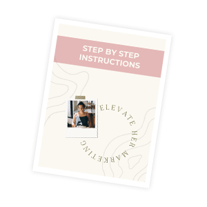 Mockup of the step by step instructions from Elevate Her Marketing's mini course Thriving After the iOS Privacy Update